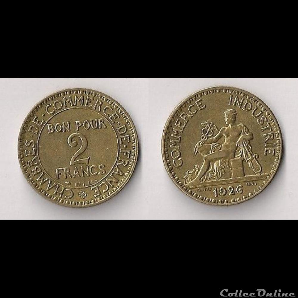 2 francs chambres de commerce 1926 monnaies france for Chambre de commerce de france bon pour 2 francs 1923
