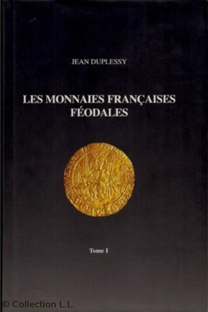 livre ouvrage 2004 les monnaies francaises feodales tome i