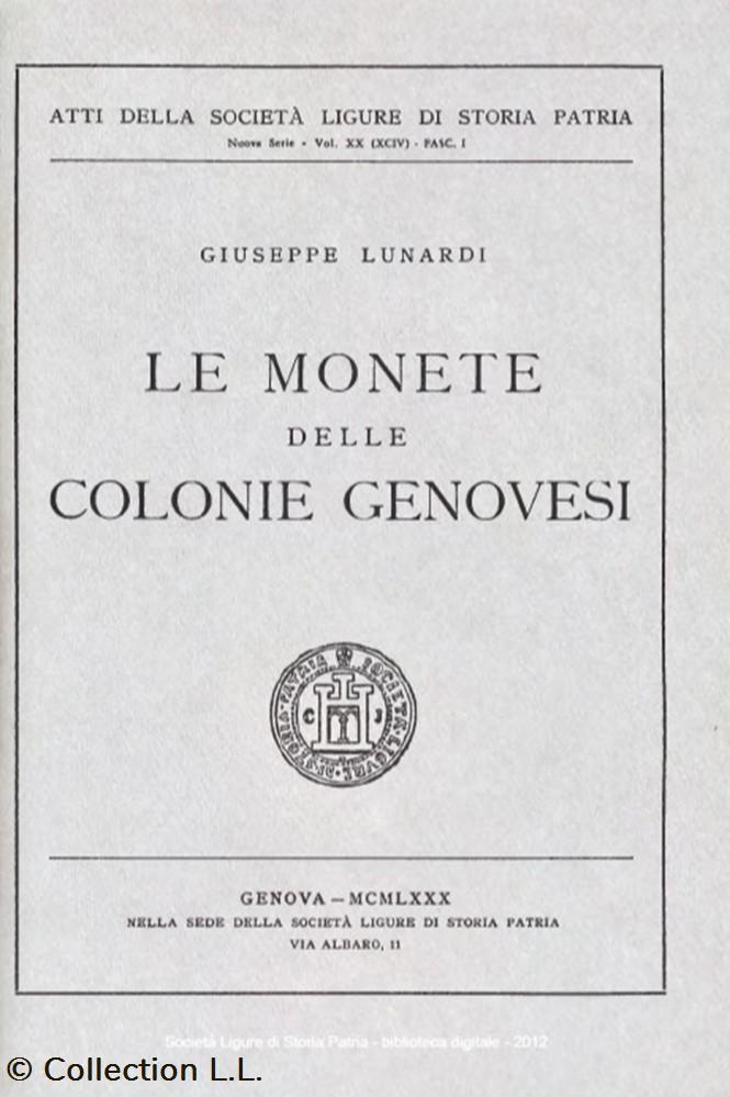 monnaie livre ouvrage 1980 le monete delle colonie genovesi