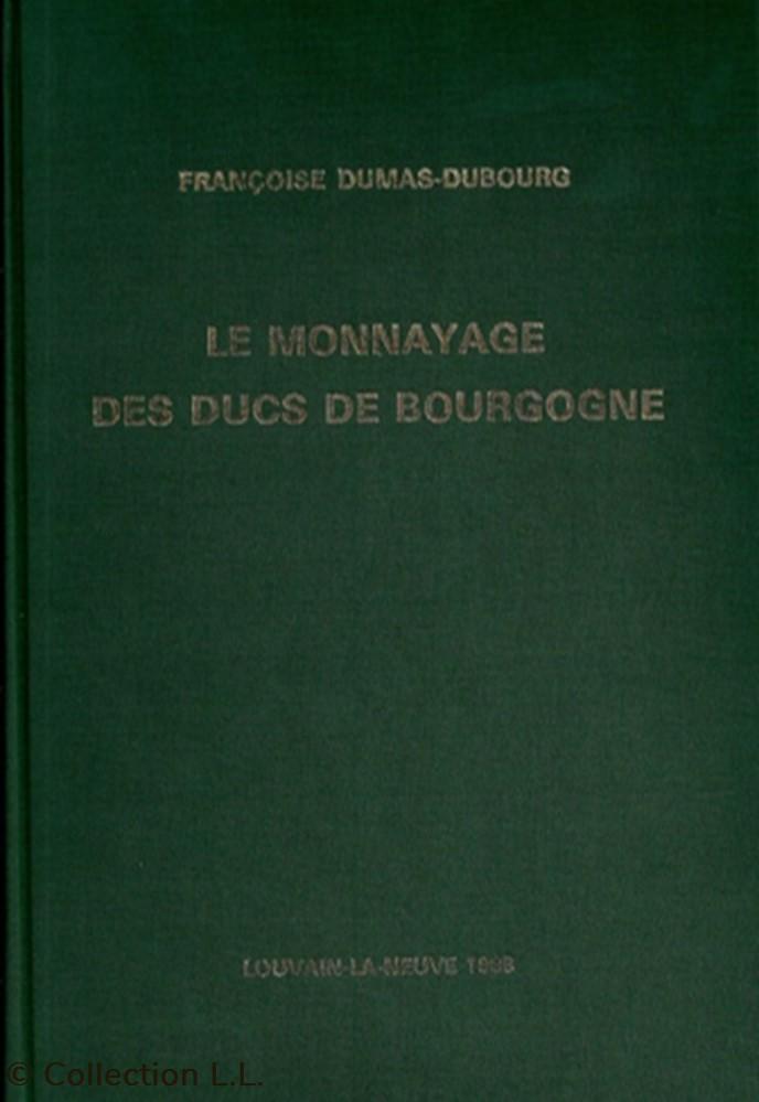monnaie livre ouvrage 1988 le monnayage des ducs de bourgogne