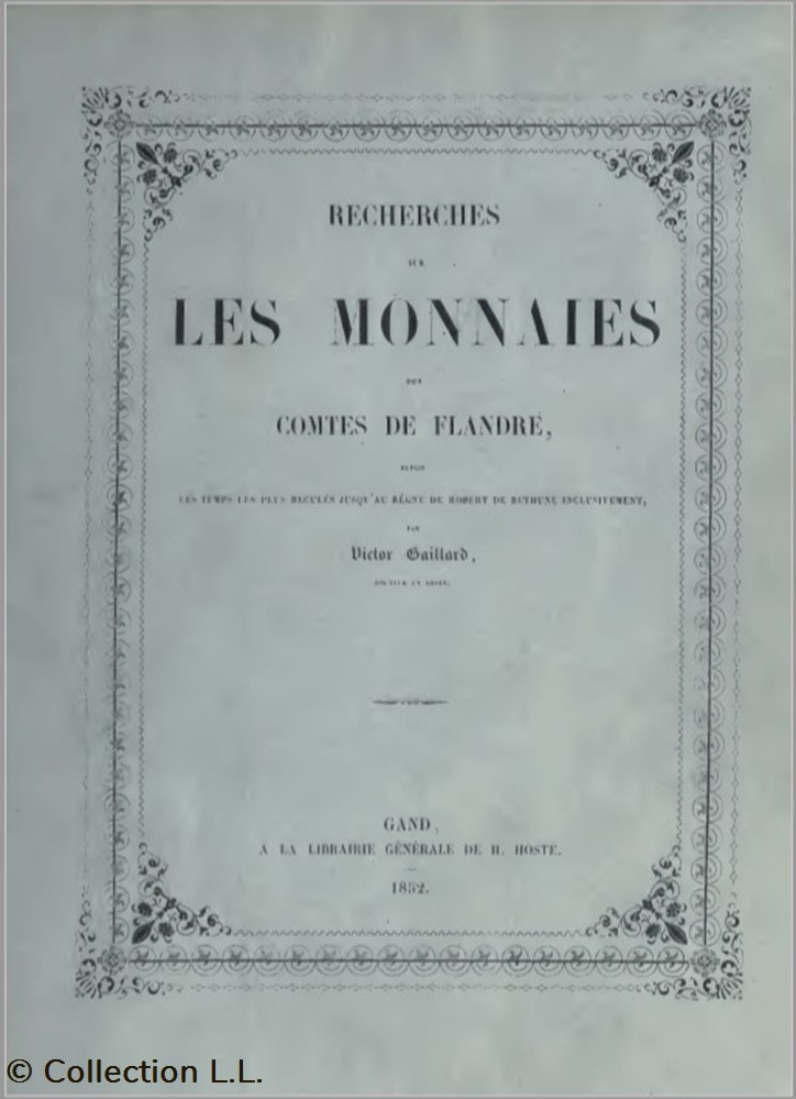 livre ouvrage 1852 recherches sur les monnaies des comtes de flandre