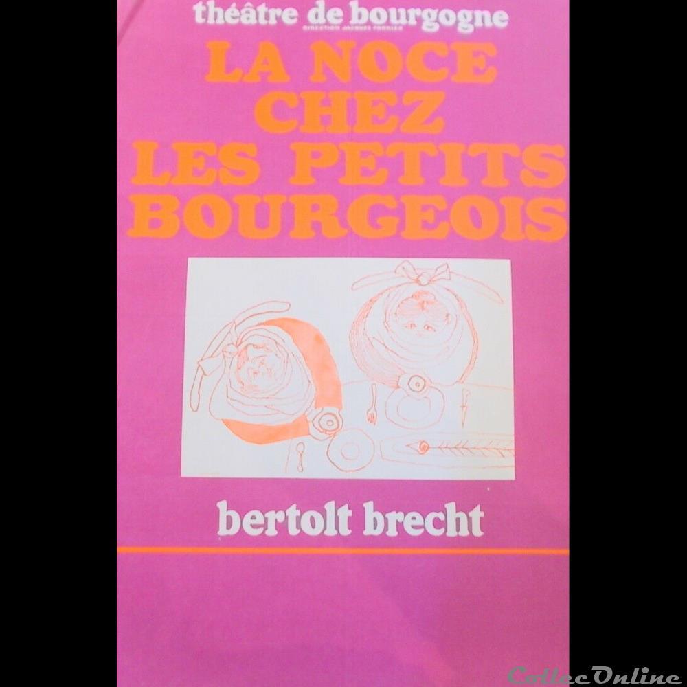 vieux papier affich spectacle theatre de bourgogne la noce chez les petits bourgeois 1968