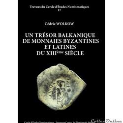 PRE-VENTE - UN TRÉSOR BALKANIQUE DE MONNAIES BYZANTINES ET LATINES DU XIIIÈME SIÈCLE