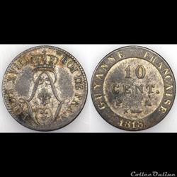 10 CENT. GUYANNE (sic) FRANCAISE 1818 A