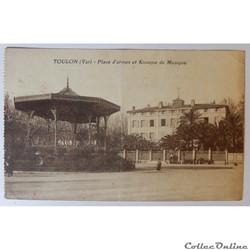 CPA du Var, Toulon, place d'Armes et kiosque de musique