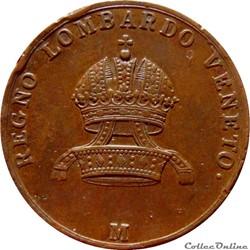 ITALIE 5 Centesimi Royaume de Lombardie-Vénitie sous domination autrichienne 1822 M (Milan) Mont.376