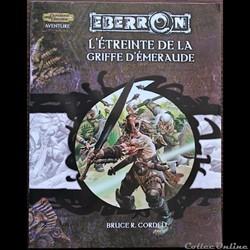 D&D3.5 - Eberron - L'étreinte de la griffe d'émeraude