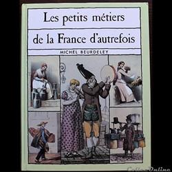 Petits métiers de la France d'autrefois ...