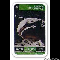 33 - Limace de l'espace