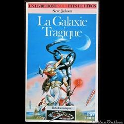04 - La galaxie tragique