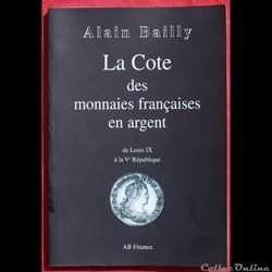 2000 - La cote des monnaies... - A. Bail...