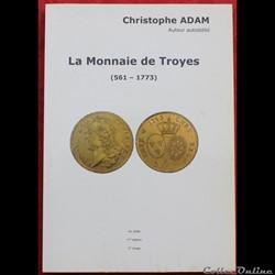 2008 - La Monnaie de Troyes - C. Adam
