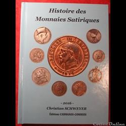 2016 - Histoire des Monnaies Satiriques ...
