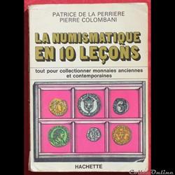 1979 - La Numismatique... - P. de la Per...