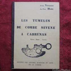 Livre - Les tumulus de Combe Sévène à Ca...