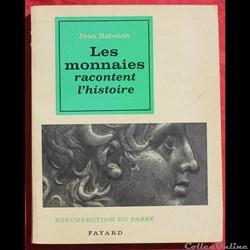 1963 - Les monnaies... - J. Babelon