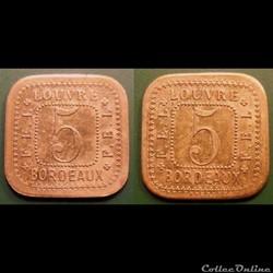 p- MN Bordeaux 5 (Cent) laiton Elie: 145.1 Louvre, F.E.L.