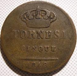 1849 Royaume de Naples, 5 Tornesi - Ferd...