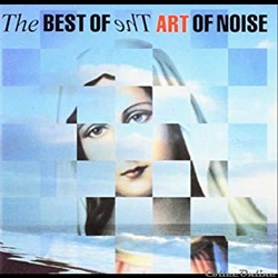 Art of Noise (The best of the)