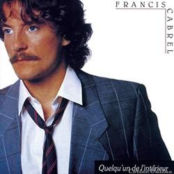 Cabrel (Francis) - Quelqu'un de l'intérieur