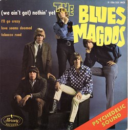 The Blues Magoos - (We ain't got) Nothin...