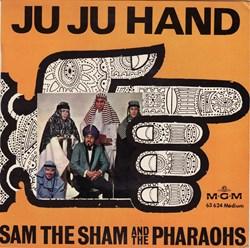 Sam the Sham and the Pharaohs - Ju ju ha...