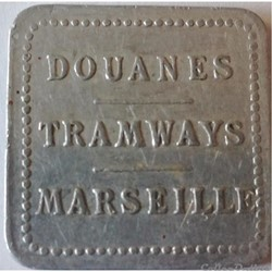 DOUANES TRAMWAYS MARSEILLE