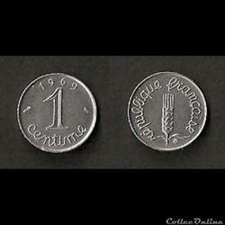 1 Centime Épi 1969 (Variété avec la queu...