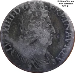 Dixième d'écu aux trois couronnes  1710 ...
