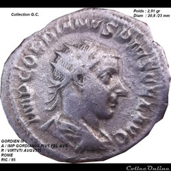 GORDIEN III  Naissance le 20 janvier 225 Rome / assassiné le 11 février 244 en Mésopotamie