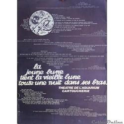 Théâtre de l'Aquarium, La Jeune lune... (1977)