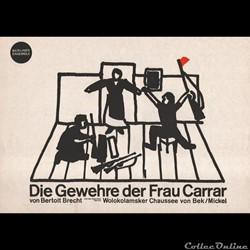 Berliner Ensemble, Die Gewehre der Frau ...