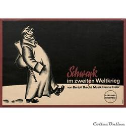 Berliner Ensemble, Schweyk im zweiten We...