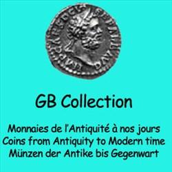 GB Collection est heureux de vous présenter une sélection de monnaies. J'espère que vous trouverez des pièces permettant de compléter votre collection   BIENVENUE SUR NOTRE NOUVEAU SITE DE VENTE DE MONNAIES ANCIENNES Numismatique, Monnaies antiques grecques et romaines, Monnaies Royales, Monnaies féodales, Monnaies modernes et étrangères  WELCOME IN OUR NEW ANCIENT COIN SHOP Numismatics, Ancient coins greek and roman, French royal coins, feudal coins, modern...