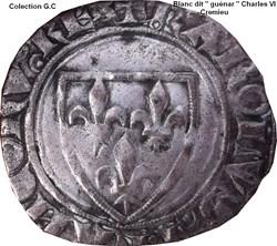 "Charles VI dit ""le Fou"" -Blanc dit ""Guén..."